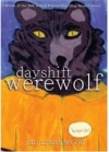 Day Shift Werewolf by Jan Underwood