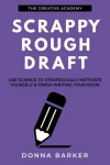Scrappy Rough Draft by Donna Barker