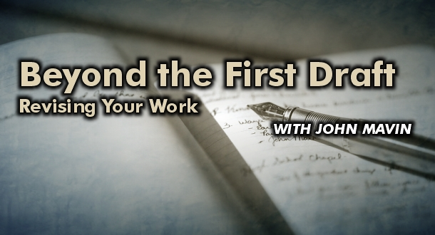 Beyond the First Draft: Revising Your Work