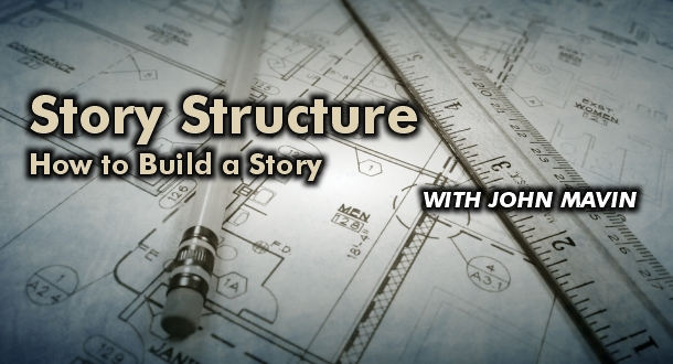 Story Structure: How to Build a Story